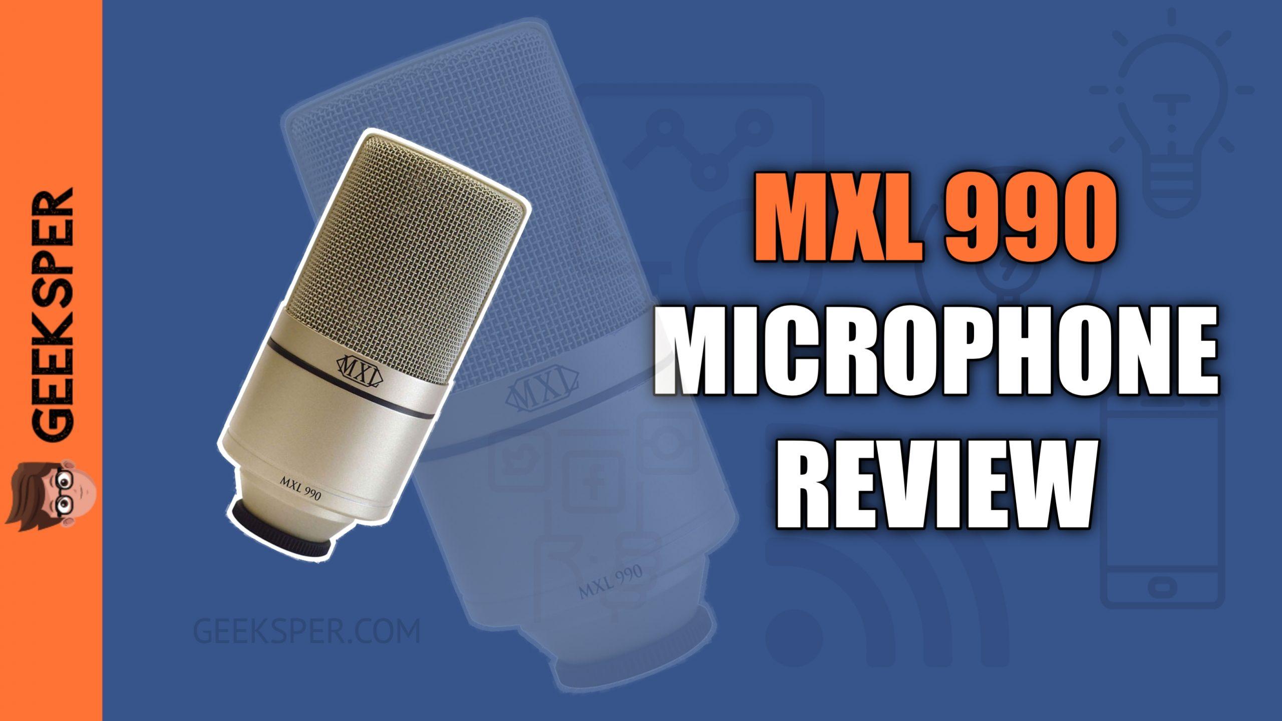 MXL 990 Review