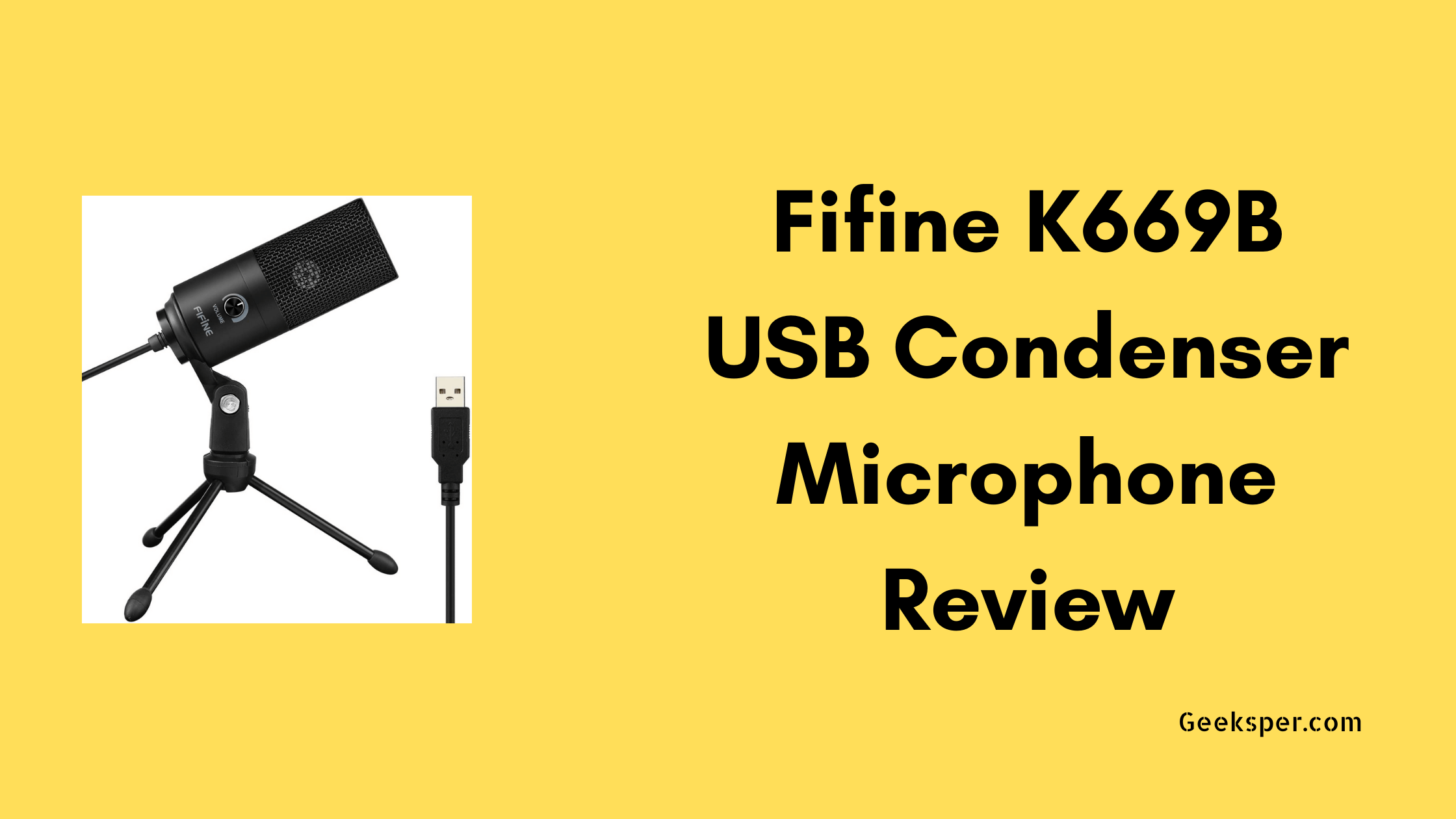 Fifine K669B USB Condenser Microphone Review