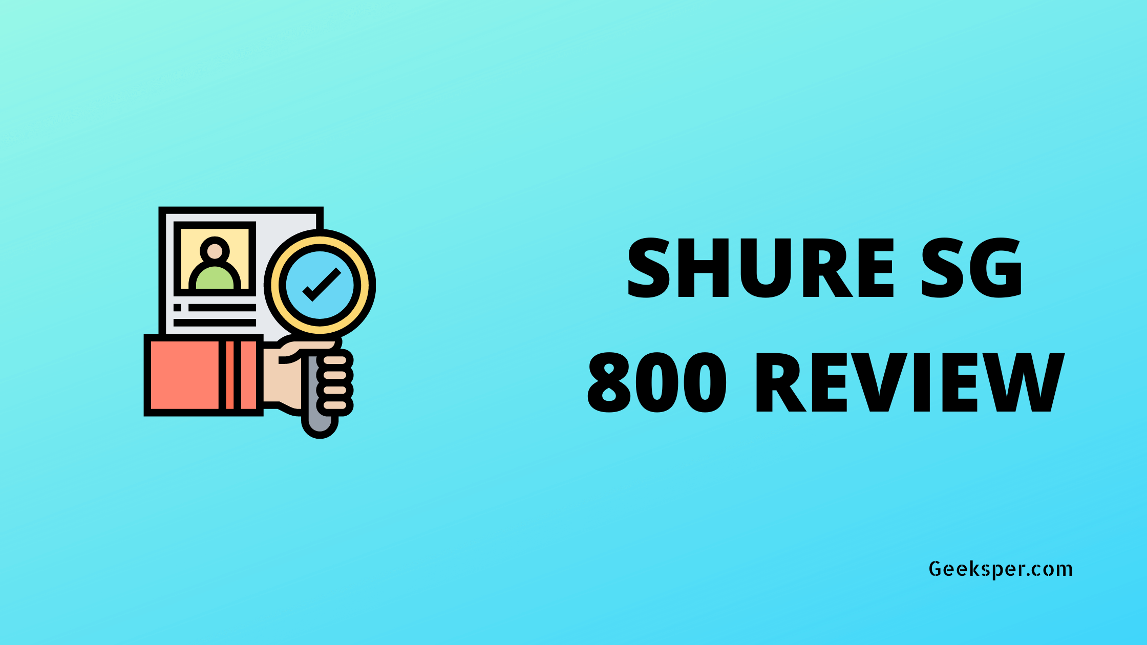Shure SG800 Review