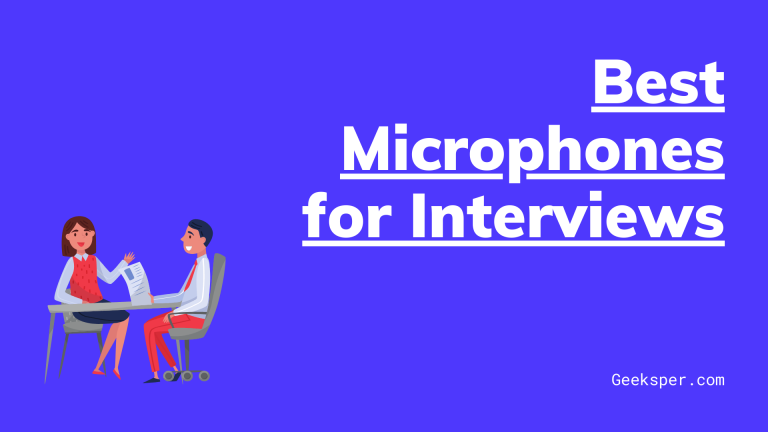 Best Microphones for Interviews