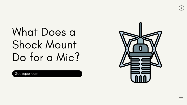 What Does a Shock Mount Do for a Mic