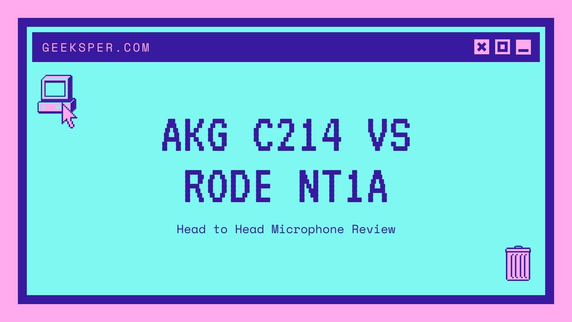 AKG C214 vs. Rode NT1A Microphone Review