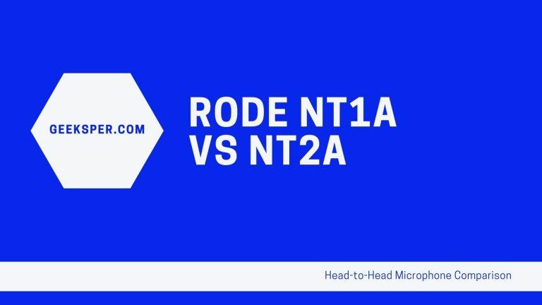 Rode NT1A vs. NT2A Microphone Comparison