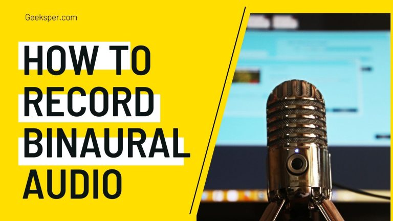 How to Record Binaural Audio
