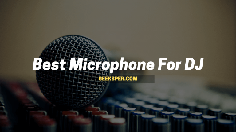 Best Micrphone For DJ
