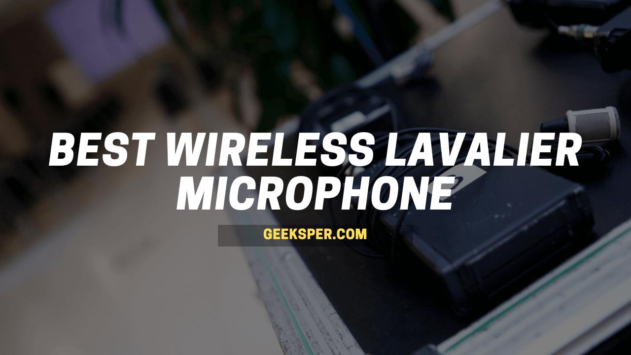 Top 5 Best Wireless Lavalier Microphone In 2021