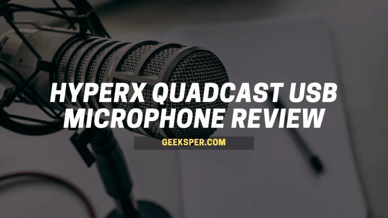 HyperX QuadCast USB Microphone Review