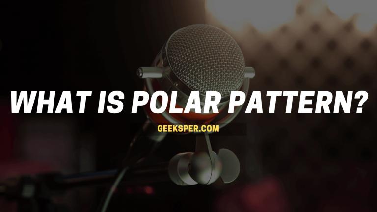What is polar pattern by Geeksper